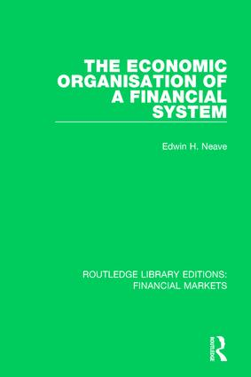 The Economic Organisation of a Financial System book cover