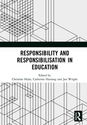 Responsibility and Responsibilisation in Education: 1st Edition (Hardback) book cover