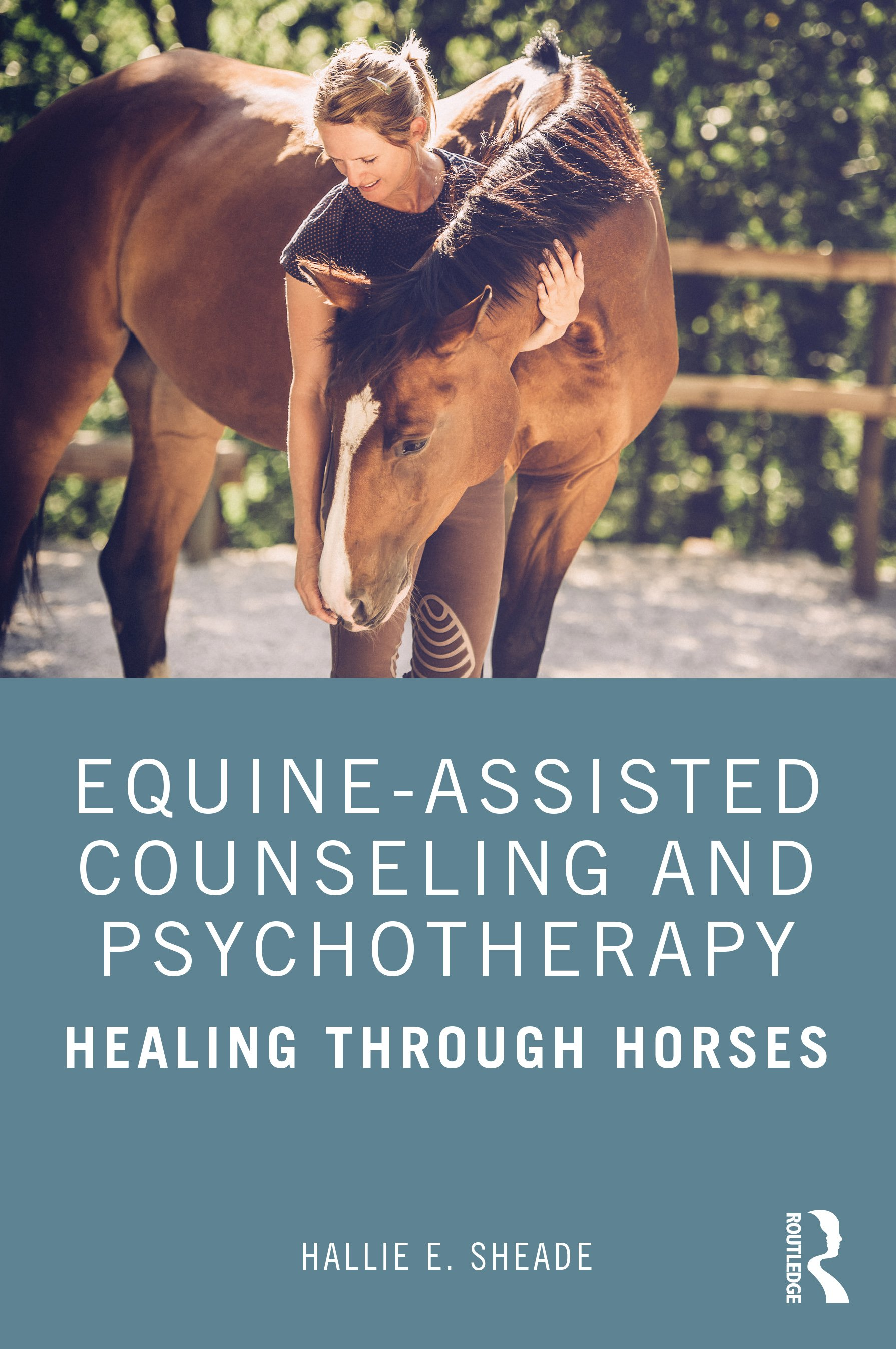 Equine-Assisted Counseling and Psychotherapy: Healing Through Horses book cover