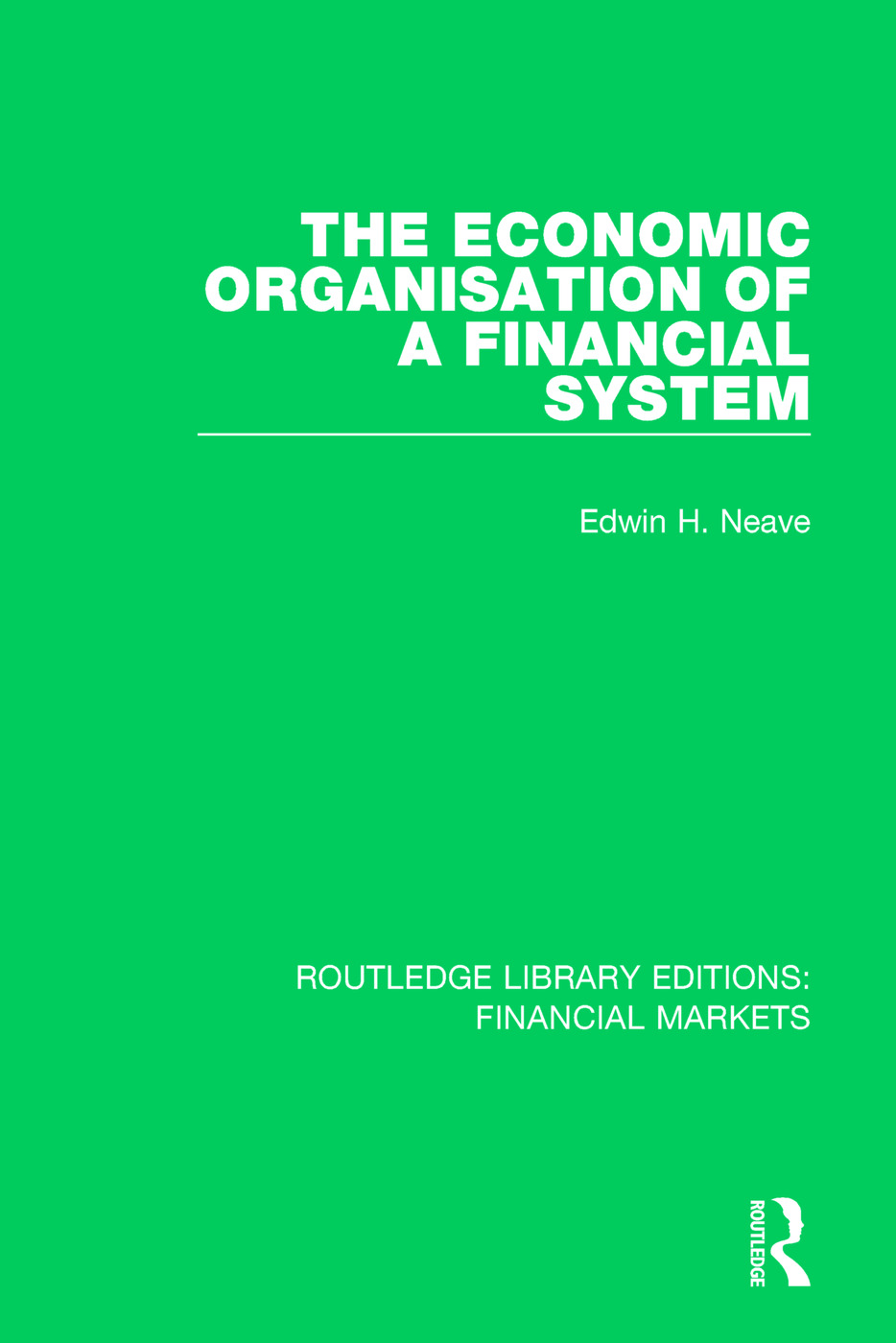 The Economic Organisation of a Financial System