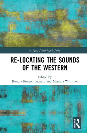 Re-Locating the Sounds of the Western (Hardback) book cover
