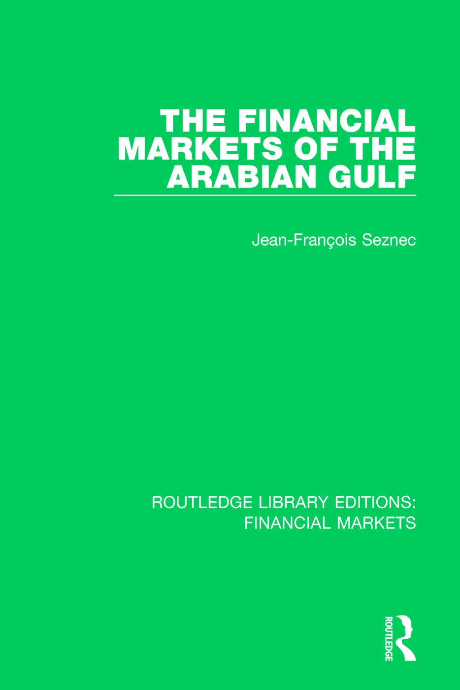 The Financial Markets of the Arabian Gulf book cover