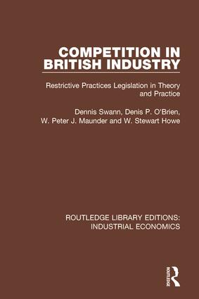 Competition in British Industry: Restrictive Practices Legislation in Theory and Practice, 1st Edition (Hardback) book cover