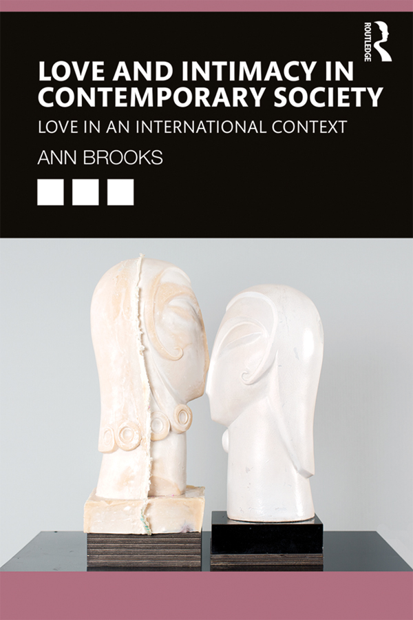 Love and Intimacy in Contemporary Society: Love in an International Context book cover