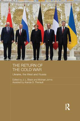 The Return of the Cold War: Ukraine, The West and Russia book cover