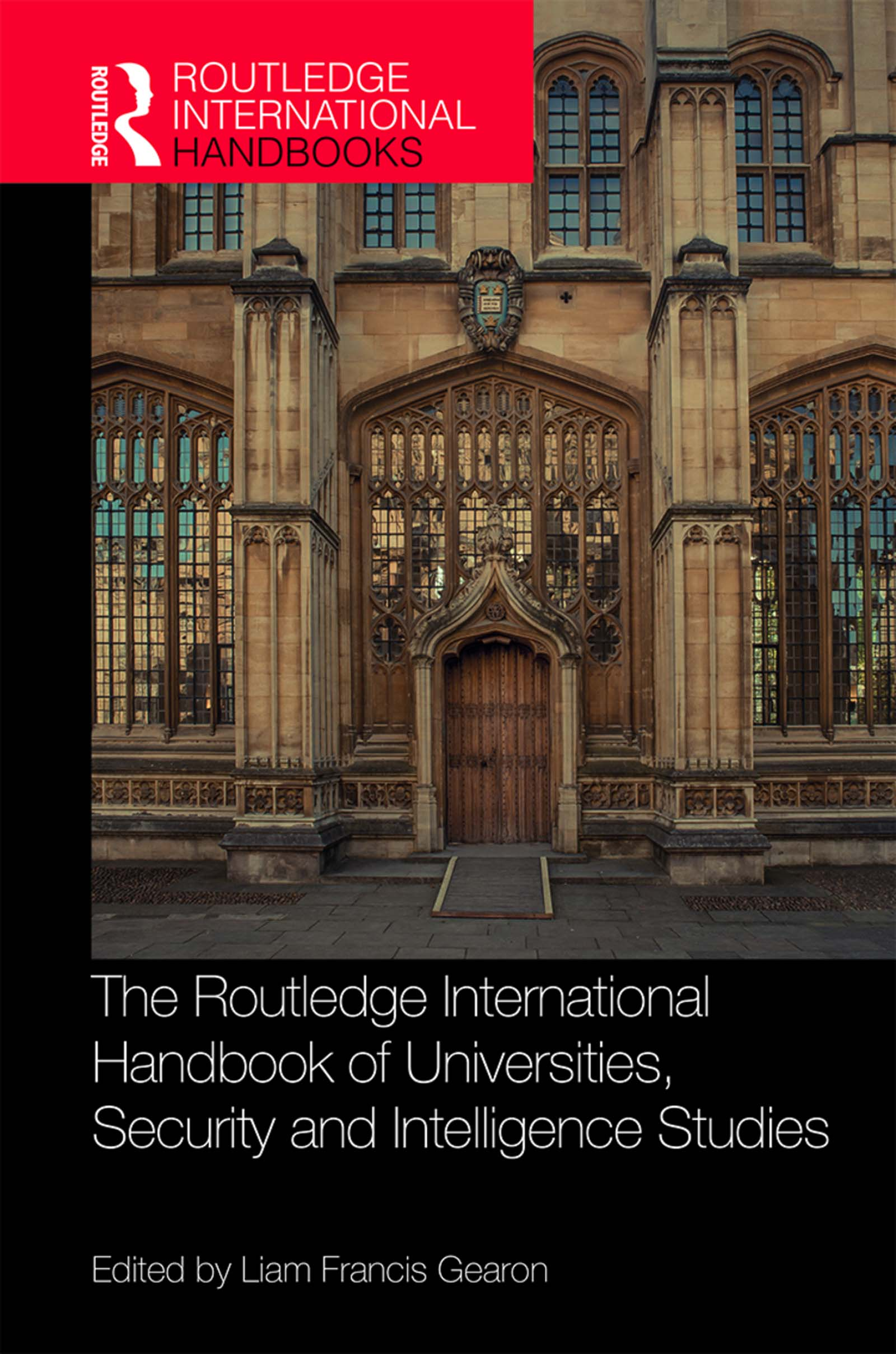 The Routledge International Handbook of Universities, Security and Intelligence Studies book cover