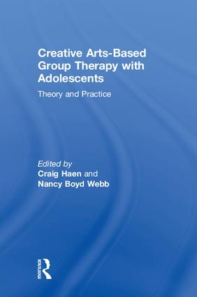 Creative Arts-Based Group Therapy with Adolescents: Theory and Practice book cover