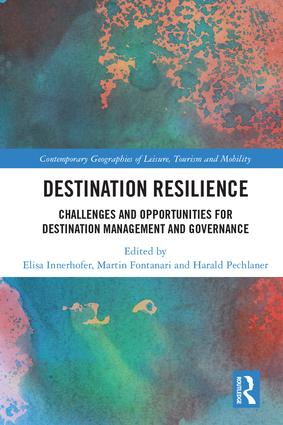 Destination Resilience: Challenges and Opportunities for Destination Management and Governance, 1st Edition (Hardback) book cover