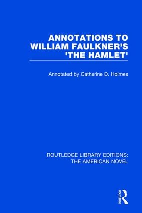 Annotations to William Faulkner's 'The Hamlet' book cover