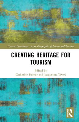 Creating Heritage for Tourism: 1st Edition (Hardback) book cover
