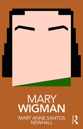 Mary Wigman: 1st Edition (Paperback) book cover