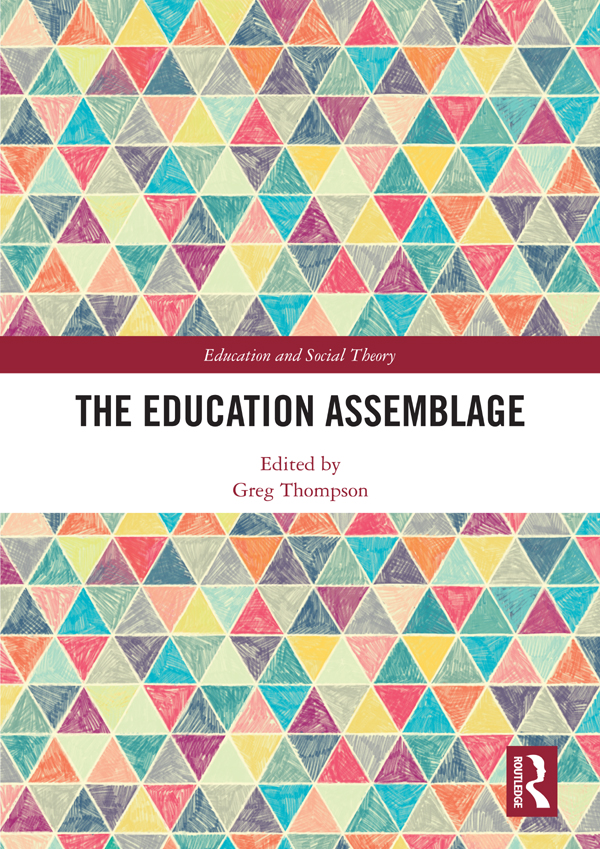 The Education Assemblage: 1st Edition (Hardback) book cover