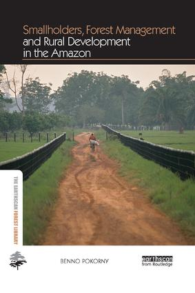 Smallholders, Forest Management and Rural Development in the Amazon (Paperback) book cover