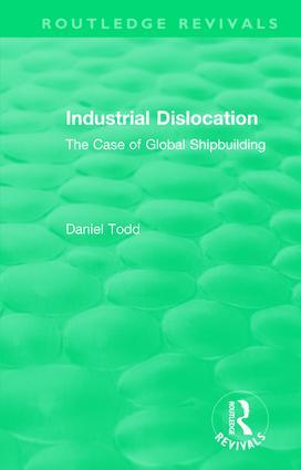 Routledge Revivals: Industrial Dislocation (1991)