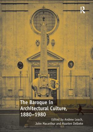 The Baroque in Architectural Culture, 1880-1980 book cover