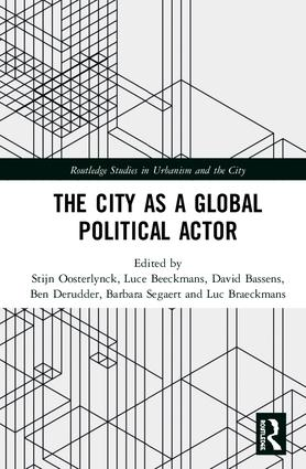 The City as a Global Political Actor: 1st Edition (Hardback) book cover