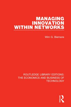 Managing Innovation Within Networks: 1st Edition (Hardback) book cover
