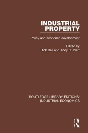 Industrial Property: Policy and Economic Development book cover
