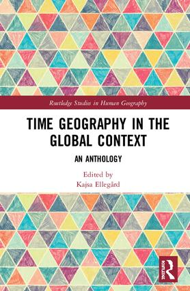 Time Geography in the Global Context: An Anthology, 1st Edition (Hardback) book cover