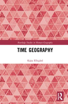 Thinking Time Geography: Concepts, Methods and Applications book cover