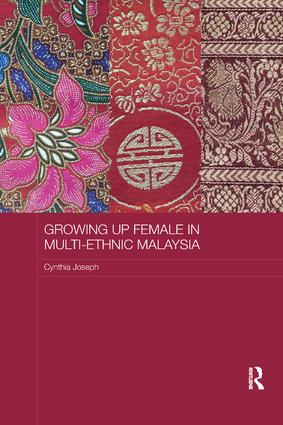 Growing up Female in Multi-Ethnic Malaysia: 1st Edition (Paperback) book cover