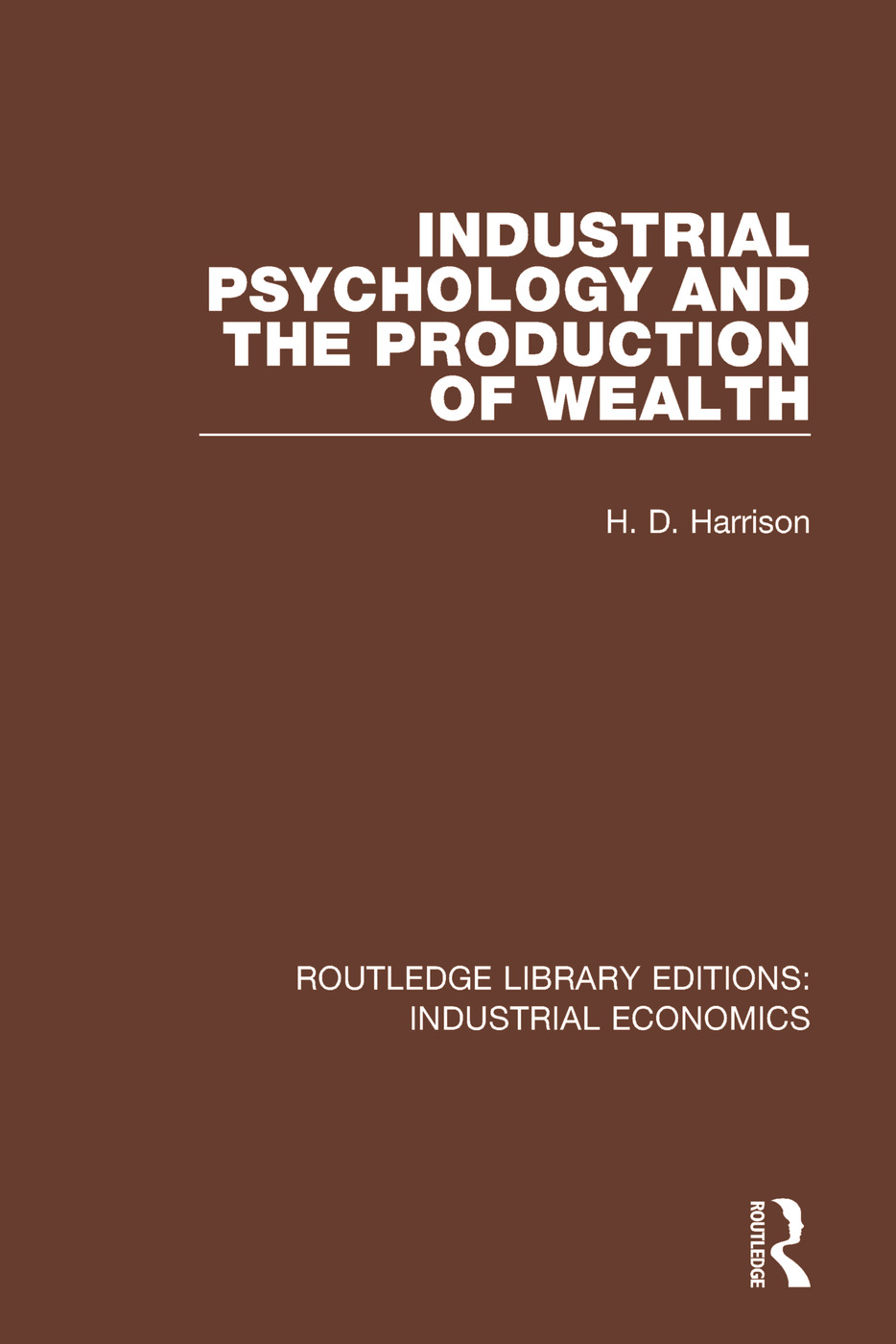 Industrial Psychology and the Production of Wealth book cover