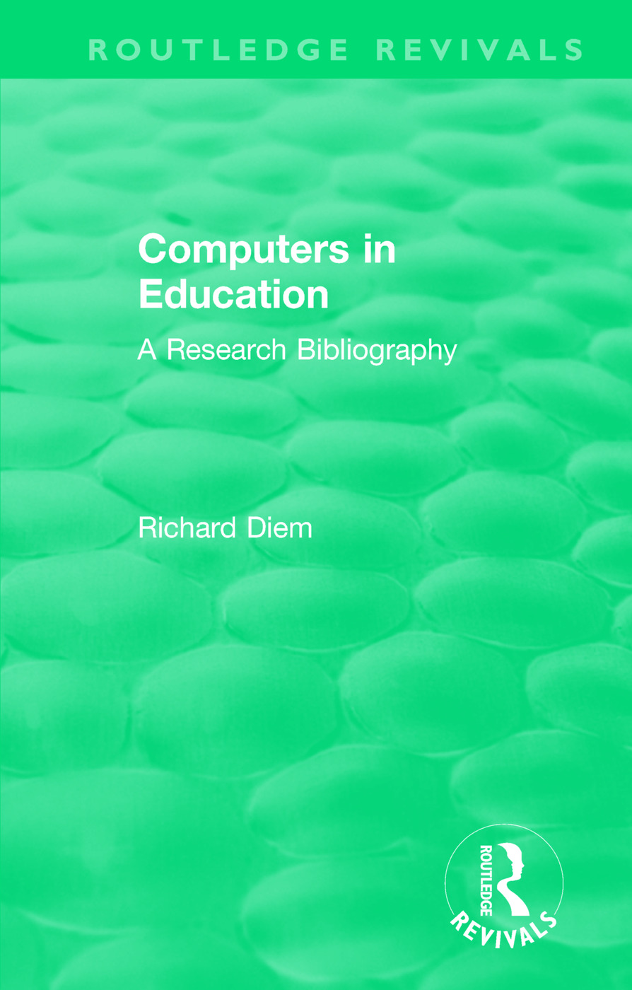 Computers in Education (1988): A Research Bibliography, 1st Edition (Paperback) book cover
