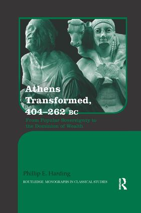 Athens Transformed, 404–262 BC: From Popular Sovereignty to the Dominion of Wealth book cover