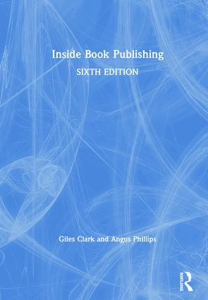 Inside Book Publishing: 6th Edition (Hardback) book cover