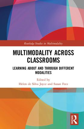 Multimodality Across Classrooms: Learning About and Through Different Modalities, 1st Edition (Hardback) book cover