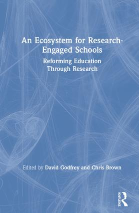 An Ecosystem for Research-Engaged Schools: Reforming Education Through Research book cover