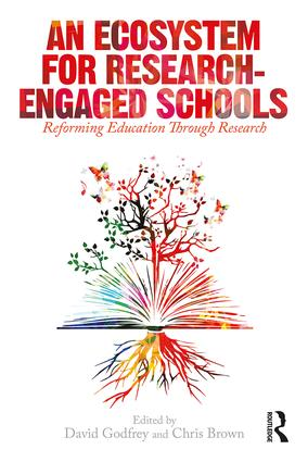 An Ecosystem for Research-Engaged Schools: Reforming Education Through Research, 1st Edition (Paperback) book cover