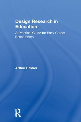 Design Research in Education: A Practical Guide for Early Career Researchers, 1st Edition (Hardback) book cover