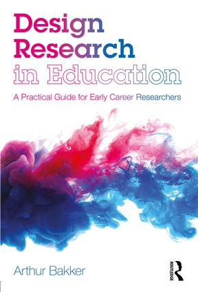 Design Research in Education: A Practical Guide for Early Career Researchers, 1st Edition (Paperback) book cover