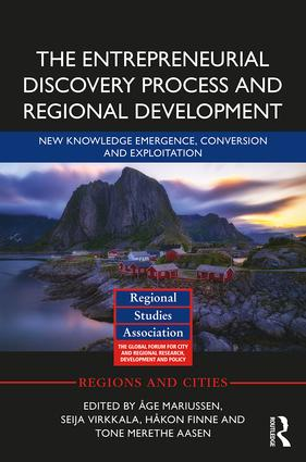 The Entrepreneurial Discovery Process and Regional Development: New Knowledge Emergence, Conversion and Exploitation, 1st Edition (Hardback) book cover