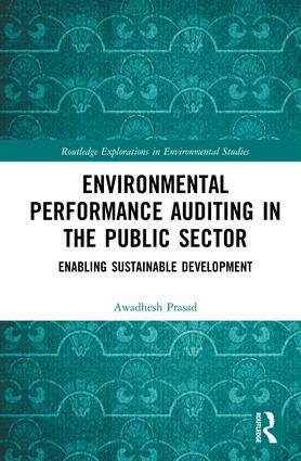 Environmental Performance Auditing in the Public Sector: Enabling Sustainable Development, 1st Edition (Paperback) book cover