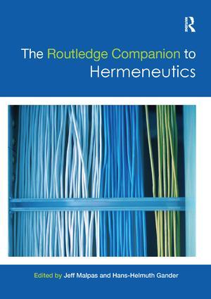 The Routledge Companion to Hermeneutics: 1st Edition (Paperback) book cover