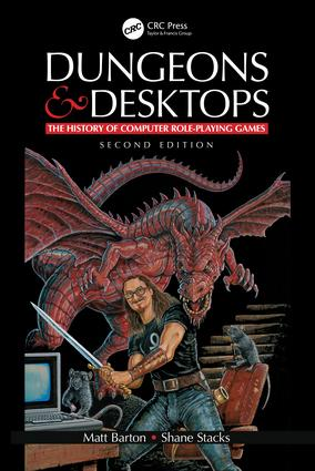Dungeons and Desktops: The History of Computer Role-Playing Games 2e book cover