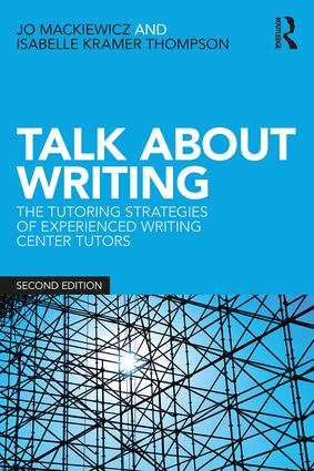 Talk about Writing: The Tutoring Strategies of Experienced Writing Center Tutors, 2nd Edition (Paperback) book cover