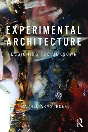 Experimental Architecture: Designing the Unknown book cover