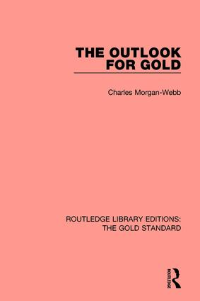 The Outlook for Gold: 1st Edition (Hardback) book cover