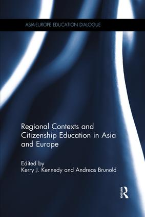 Regional Contexts and Citizenship Education in Asia and Europe book cover