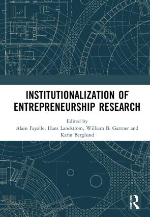 Institutionalization of Entrepreneurship Research: 1st Edition (Hardback) book cover