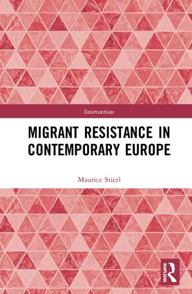 Migrant Resistance in Contemporary Europe: 1st Edition (Hardback) book cover