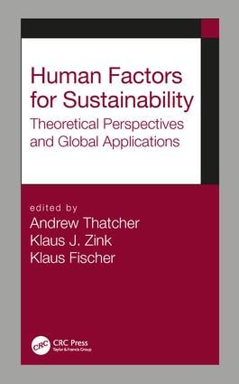 Human Factors for Sustainability: Theoretical Perspectives and Global Applications, 1st Edition (Hardback) book cover