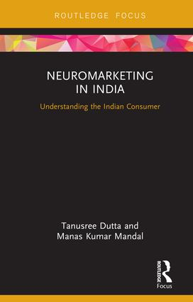 Neuromarketing in India: Understanding the Indian Consumer (Hardback) book cover