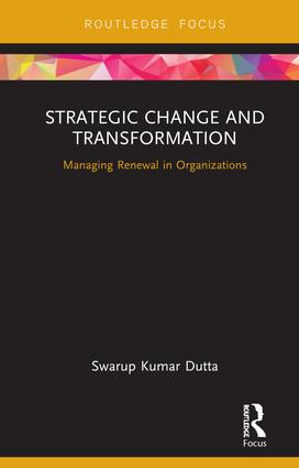 Strategic Change and Transformation: Managing Renewal in Organisations book cover