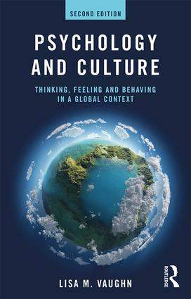 Psychology and Culture: Thinking, Feeling and Behaving in a Global Context, 2nd Edition (Paperback) book cover