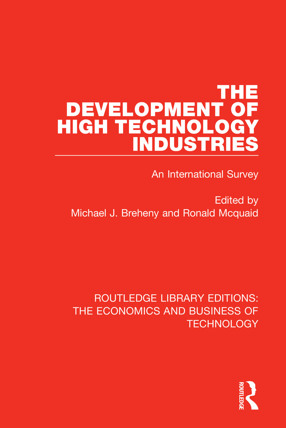 The Development of High Technology Industries: An International Survey, 1st Edition (Paperback) book cover