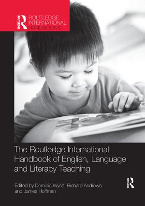 The Routledge International Handbook of English, Language and Literacy Teaching: 1st Edition (e-Book) book cover